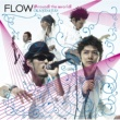 FLOW Around the world / KANDATA