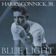 ハリー・コニック,JR. ブルー・ライト、レッド・ライト