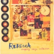 REBECCA REBECCA COUPLING SONGS COLLECTION