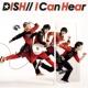 DISH// I Can Hear