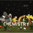CHEMISTRY SUPPORTED BY MONKEY MAJIK 輝く夜