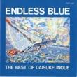 井上 大輔 ENDLESS BLUE