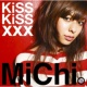 MiChi KiSS KiSS xxx