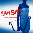 SIAM SHADE NEVER END