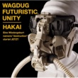 WAGDUG FUTURISTIC UNITY SYSTEMATIC PEOPLE(featuring マキシマムザ亮君(マキシマム ザ ホルモン)(DUG version)
