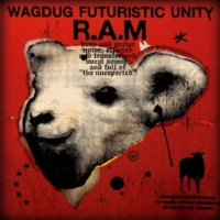 WAGDUG FUTURISTIC UNITY RAM THE CRUSH!!!