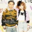 清水 翔太×加藤 ミリヤ FOREVER LOVE