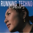 Erica's RUNNING TECHNO