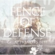 FENCE OF DEFENSE GREAT FREAKERS BEST ~FENCE OF DEFENSE 1987-2007~
