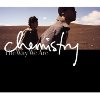 CHEMISTRY Intro-lude ~The Way We Are~