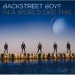 Backstreet Boys イン・ア・ワールド・ライク・ディス