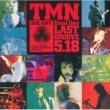 TMN TMN final live LAST GROOVE 5.18
