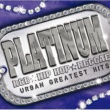 Beyonce PLATINUM-URBAN GREATEST HITS-