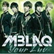 MBLAQ Into the light