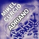 Mikel Curcio Adriano (Original Mix)