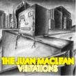 The Juan Maclean Visitations