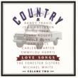 Country Love Songs Vol Ii Country Love Songs Vol II