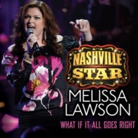Melissa Lawson What If It All Goes Right