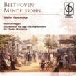 Monica Huggett/Orchestra of the Age of Enlightenment/Sir Charles Mackerras Beethoven & Mendelssohn Violin Concertos