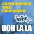 Superchumbo, Theo, Gabe Ramos Ooh La La (Original Mix)