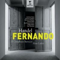 "Alan Curtis Fernando, rè di Castiglia, HWV 30, Act 2 Scene 13: Recitativo, ""Mio sposo, ahi qual orror"" (Fernando, Elvida)"