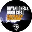 Bryan Jones & Hugh Cleal Catch A Break feat. Wattie Green (Original Mix)