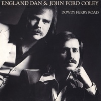 England Dan & John Ford Coley You Know We Belong Together