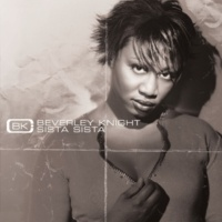 Beverley Knight Sista Sista (Curtis And Moore Dub)