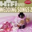 Various Artists Rhino Hi-Five: Wedding Songs 2