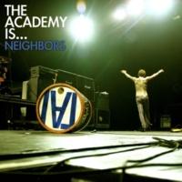 The Academy Is... Neighbors