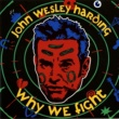 John Wesley Harding Why We Fight