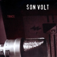 Son Volt Too Early