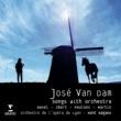 """José Van Dam/Kent Nagano Don Quichotte à Dulcinée, M. 84: II. Chanson épique, """"Bon Saint Michel qui me donnez loisir"""" (Molto moderato)"""