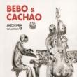 Bebo & Cachao JazzCuba. Volumen 2