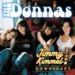 The Donnas Friends Like Mine (Jimmy Kimmel Live! Version)