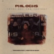 Phil Ochs There But For Fortune