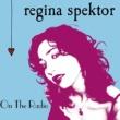 """regina spektor On The Radio (U.K. 7"""" Vinyl)"""
