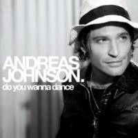 Andreas Johnson Do You Wanna Dance