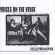 Voices On The Verge Live In Philadelphia
