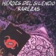 Héroes Del Silencio Rarezas