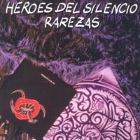Héroes Del Silencio ...Y Para Siempre