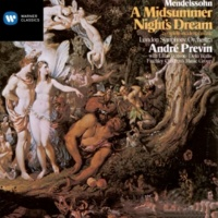 """Lillian Watson/Delia Wallis/Finchley Children's Music Group/London Symphony Orchestra/André Previn A Midsummer Night's Dream, Incidental Music, Op. 61: No. 3, Song with Chorus, """"You spotted snakes"""" (Allegro ma non troppo)"""