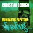 Christian Dehugo Mumbastik (Original Mix)