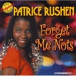 Patrice Rushen Forget Me Nots & Other Hits