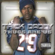 Trick Daddy THUGS ARE US