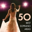 Various Artists 50 Best Soprano Arias