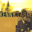 Kenny Clarke american swinging in paris
