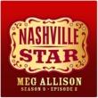 Meg Allison Oh, Atlanta [Nashville Star Season 5]