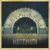 MUTEMATH Armistice