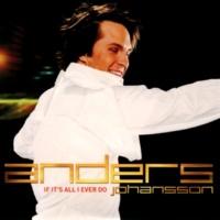 Anders Johansson If It's All I Ever Do (Random Remix)